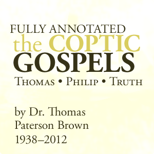 The Coptic Gospels annotated & translated by Paterson Brown
