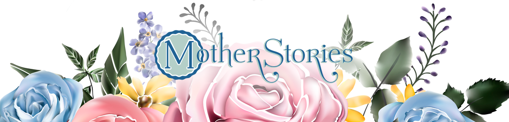 Mother Stories: Understanding the Holy Spirit